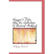 Voyager's Tales, from the Collections of Richard Hakluyt by Hakluyt Richard