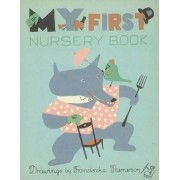 My First Nursery Book by Franciszka Themerson