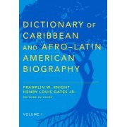 Dictionary of Caribbean and Afro-Latin American Biography