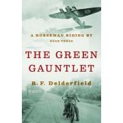 Green Gauntlet by R F Delderfield