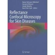 Reflectance Confocal Microscopy for Skin Diseases by Rainer Hofmann-Wellenhof