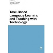 Task-Based Language Learning and Teaching with Technology by Michael Thomas