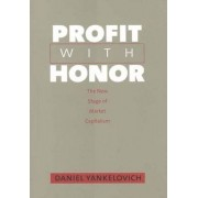 Profit with Honor by Daniel Yankelovich