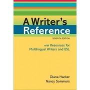 A Writer's Reference with Resources for Multilingual Writers and ESL by Diana Hacker