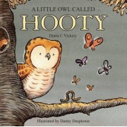 A Little Owl Called Hooty by Diana Vickery