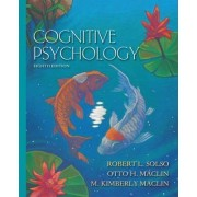 Cognitive Psychology by Robert L. Solso