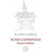 Scara cuvantului - Ioan Chirila