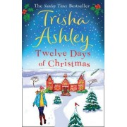Twelve Days of Christmas by Trisha Ashley