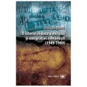 O istorie în date a exilului şi emigraţiei româneşti (1949-1989)