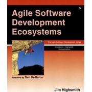 Agile Software Development Ecosystems by Jim Highsmith