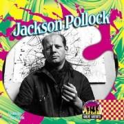 Jackson Pollock by Joanne Mattern