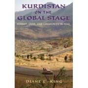 Kurdistan on the Global Stage by Diane E. King