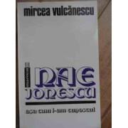Nae Ionescu Asa Cum L-am Cunoscut - Mircea Vulcanescu