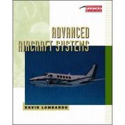 Advanced Aircraft Systems by David A. Lombardo