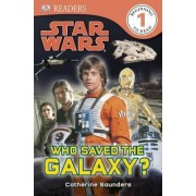 Star Wars: Who Saved the Galaxy? by Catherine Saunders