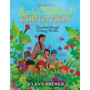 Introduction to Early Childhood Education by Jo Ann Brewer