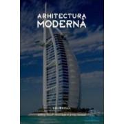 Arhitectura moderna - Anthony Hassell