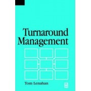 Turnaround Management by Tom Lenahan