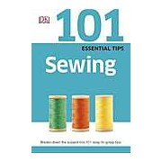 101 Essential Tips Sewing. Breaks down the subject into 101 easy-to-grasp tips