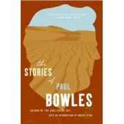 Short Stories of Paul Bowles, the by Paul Bowles