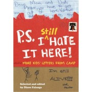 P.S. I Still Hate it Here by Diane Falanga