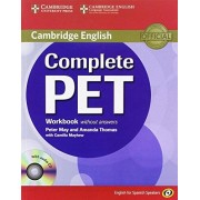 Amanda Thomas Complete PET for Spanish Speakers Workbook without Answers with Audio CD