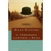 The Unbearable Lightness of Being by Milan Kundera