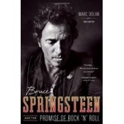 Bruce Springsteen And the promise of rock.. ISBN:9780393081350