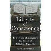 Liberty of Conscience by Martha C. Nussbaum