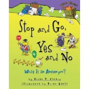 Stop and Go, Yes and No by Brian P Cleary