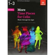 More Time Pieces for Cello, Volume 1: Music through the Ages (Time Pieces (ABRSM))