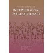 Clinician's Quick Guide to Interpersonal Psychotherapy by Myrna M. Weissman