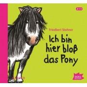 Ich bin hier bloß das Pony, 2 Audio-CDs