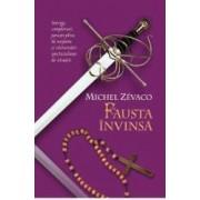 Fausta Invinsa - Cavalerii Pardaillan Vol 5 - Michel Zevaco