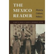 The Mexico Reader by Gilbert M. Joseph