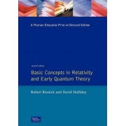 Basic Concepts in Relativity and Early Quantum Theory by Robert Resnick
