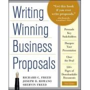 Writing Winning Business Proposals by Richard C. Freed