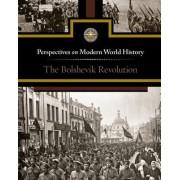 The Bolshevik Revolution by Sylvia Engdahl