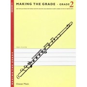 Making the Grade: Flute: 2 by Martin Frith