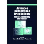 Advances in Controlled Drug Delivery by Steven M Dinh