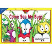 Come See My Bugs by Rozanne Lanczak Williams
