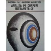 Analiza Pe Corpuri Ultrametrice - Gh. Isac Gh. Marinescu