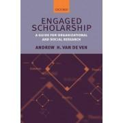 Engaged Scholarship by Andrew H. Van De Ven