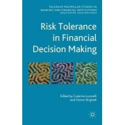 Risk Tolerance in Financial Decision Making by Caterina Lucarelli