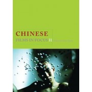 Chinese Films in Focus II by C. Berry