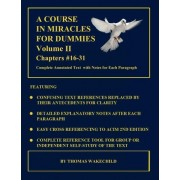 A Course in Miracles for Dummies by Thomas Wakechild