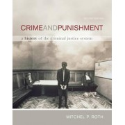 Crime and Punishment by Mitchel P Roth