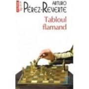 Tabloul flamand - Arturo Perez-Reverte