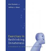 Exercises in Rethinking Innateness by Kim Plunkett