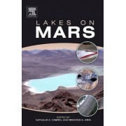 Lakes on Mars by Nathalie A. Cabrol
